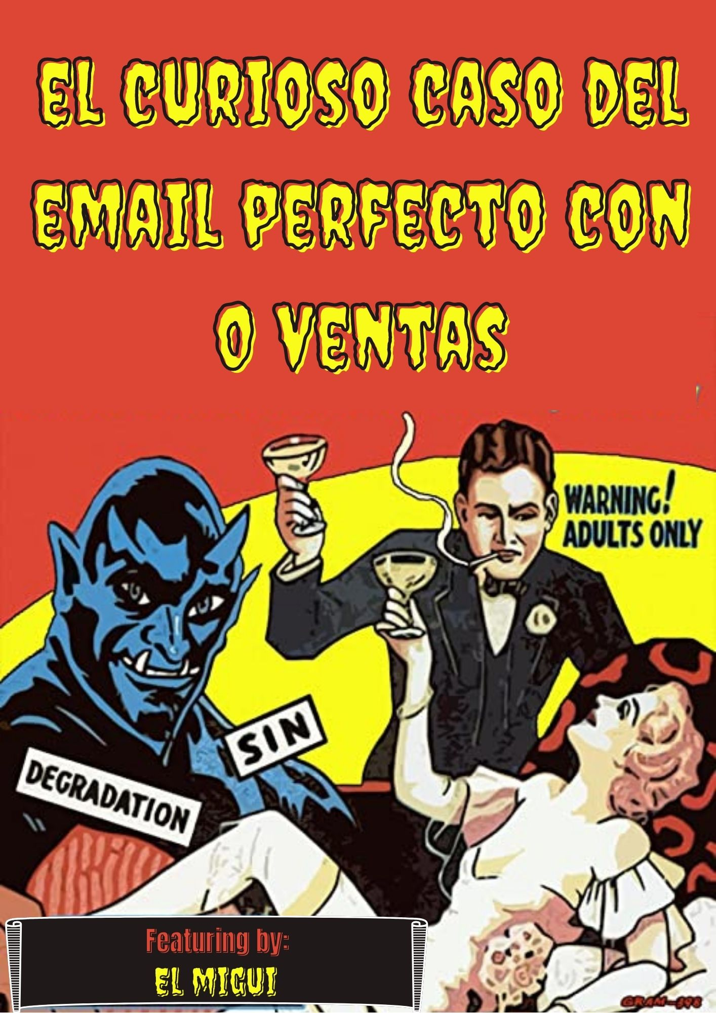 Miguel Vázquez copywriter El curioso caso del email perfecto